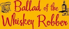 Ballad of the Whiskey Robben