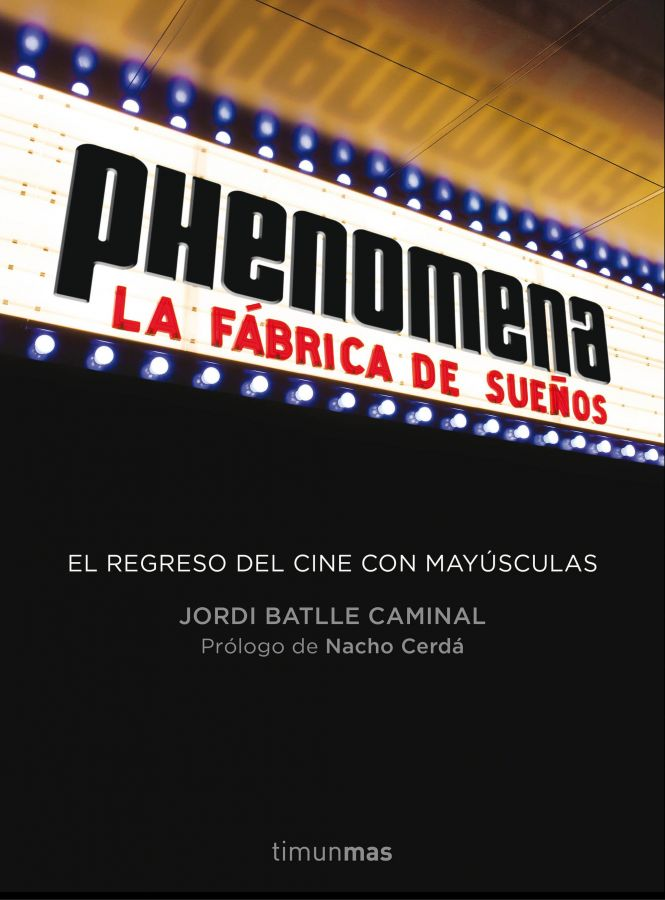 portada_phenomena-la-fabrica-de-suenos_jordi-batlle-caminal_201507271735